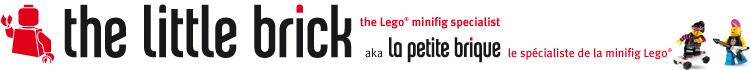 La Petite Brique, le spécialiste de la minifig Lego et du Custom (boutique en ligne)